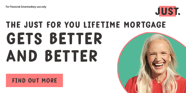 Just: The Just For You Lifetime Mortgage gets better and better