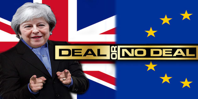 Brexit: Deal or No Deal? Or Something in Between?